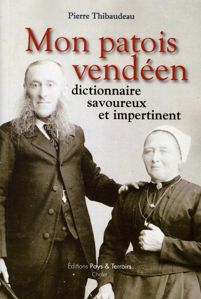 Mon patois vendeen Pierre Thibaudeau